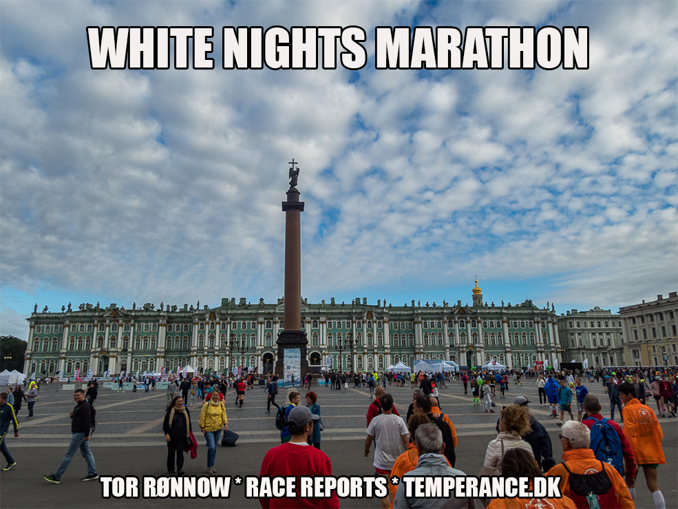 White Nights Marathon 2019 - Saint Peterburg - Tor Rønnow