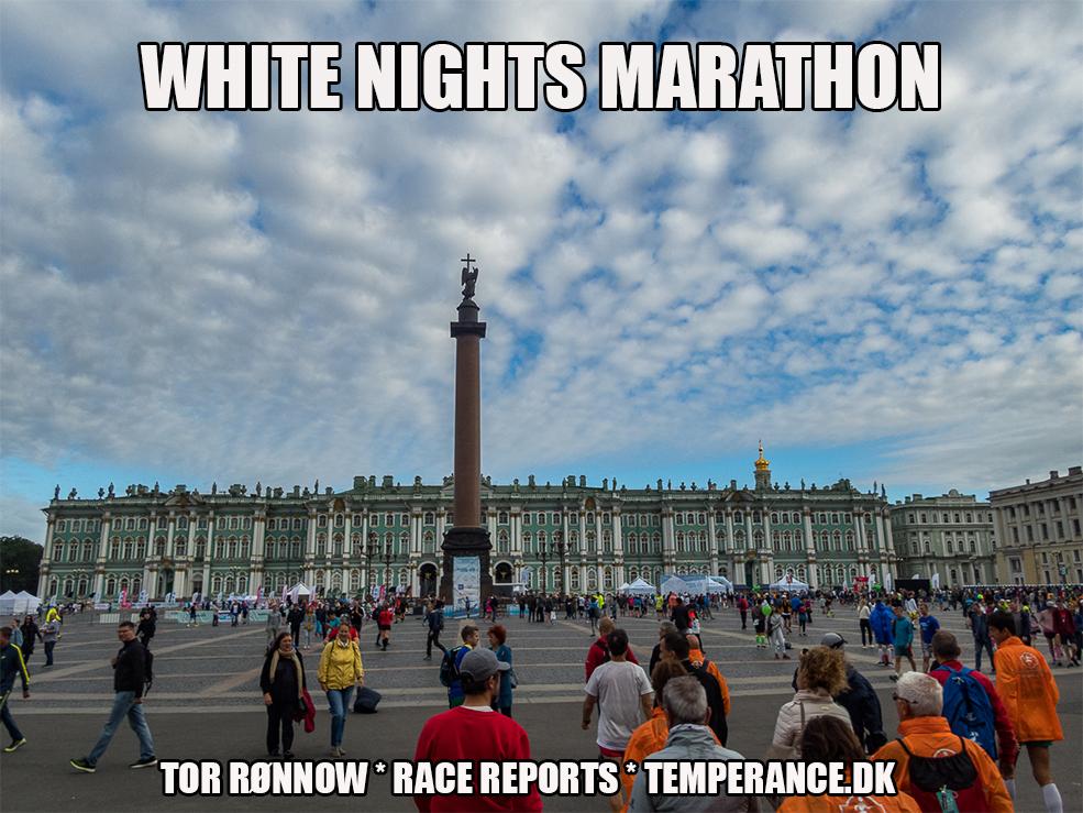 White Nights Marathon 2019 - Saint Peterburg - Tor Rønnow